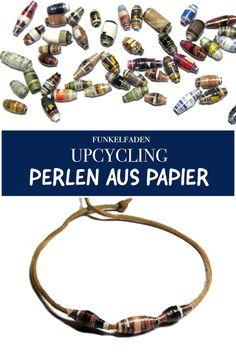 Upcycling Perlen aus Papier basteln - Anleitung - Basteln mit Kindern