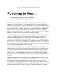 Dr. Amy's Simplified Road Map to Health book to be avail Fall 2013 exerpt. Methylation cycle mutations can lead to chronic infectious diseases, increased environmental toxin burdens and have secondary effects on genetic expression.