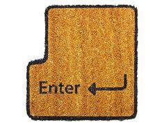 ~ Enter Key Doormat, Ha!