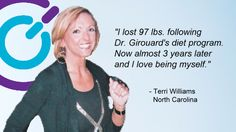 Beginning in 1981, Dr. Girouard's Weight Loss & Wellness Clinics have treated over 150,000 patients and have grown to become America's largest medical weight loss clinic.    Building on this vast experience, our Clinics offer the best in healthy, sustainable weight loss and maintenance programs, including Nutritional Plans, Appetite Suppressants, HCG Injections, specialty protein products and unique supplements, all designed to help you lose and maintain your weight.