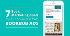 Book Marketing Goals You Can Accomplish With BookBub Ads