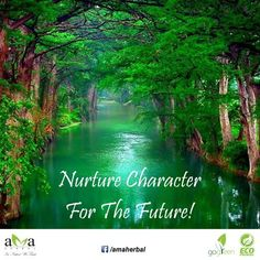 Nurture character for the future! Follow #quoteoftheday for more updates, click here: https://www.facebook.com/amaherbal/photos/a.283777945111081.1073741829.274434279378781/535345073287699/?type=3&theater…