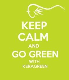 Go green with all natural, organic Keratin products