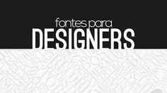 50 fontes gratuitas para designers