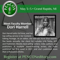 Dori Harrell, 2018 faculty, will speak on the editorial process and how to break that imposter syndrome editors often feel.