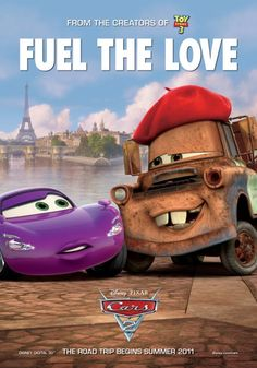 Cars 2 #Disney #Pixar / Fuel the love