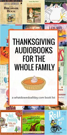 Best Thanksgiving audiobooks for families. List features traditional Thanksgiving stories, as well as books with the themes of friendship, family, forgiveness and immigration.