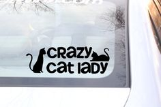 Crazy Cat Lady Car Sticker. Be proud of who you are.