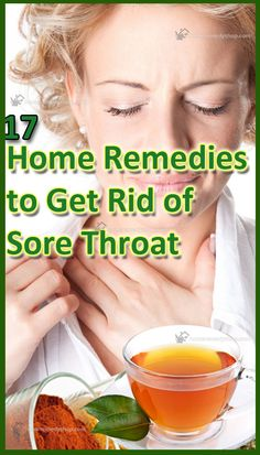 17 Home Remedies to get rid of Sore Throat