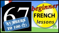 In this beginner French lesson you will learn 10 French words for numbers up to one hundred in French including the words for: twenty one, twenty two, twenty. French For Beginners, French Words, French Lessons, Numbers, The 100, Learning, Children, Young Children, Boys