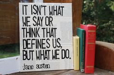 So true! Jane Austen quote canvas  It isn't what we by Houseof3,