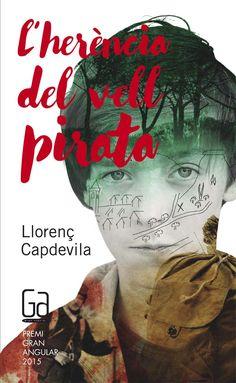 ABRIL-2016. Llorenç Capdevila. L'herència del vell pirata. JN(CAP)HER
