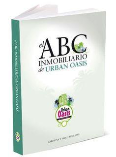 ABC Inmobiliario, un libro escrito con pasión y sentido común
