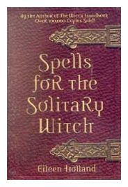 Book: Spells for the Solitary Witch - Eileen Holland | The Magickal Cat Online Pagan/Wiccan Shop
