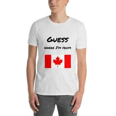 """Short-Sleeve Unisex T-Shirt Canada """"Guess where I'm from"""" T Shirts Canada, Travel Products, Comfy, Stitch, Unisex, Sleeves, Mens Tops, Cotton, Fashion"""