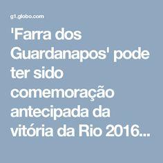 'Farra dos Guardanapos' pode ter sido comemoração antecipada da vitória da Rio 2016, diz MPF   Rio de Janeiro   G1