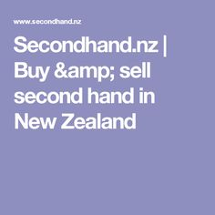Secondhand.nz | Buy & sell second hand in New Zealand