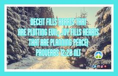 Joy fills hearts that are planning peace! Amen! #Fridayblessings #joy  #peace Daily Bible Inspiration, World Need, Deceit, Amen, Blessed, Hearts, Joy, Peace, How To Plan