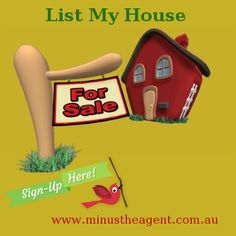 Sign Up Now! To list your property for sale on Australia's top real estate websites without any agent and paying no commissions.