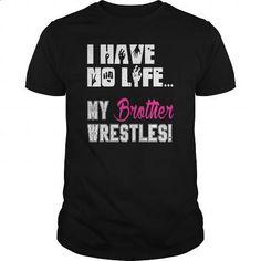My brother wrestles - #wholesale sweatshirts #hoddies. MORE INFO => https://www.sunfrog.com/Sports/My-brother-wrestles-Black-Guys.html?60505