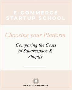 Comparing Costs for Squarespace and Shopify for E-Commerce Startups