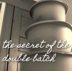 Spend less time in the kitchen by mastering the secret of the double batch
