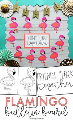 Create a bright and beautiful flock of flamingos on your bulletin board while encouraging students to reflect on how they can be a good friend. Perfect for a tropical themed classroom! #teaching #bulletinboard #classroom