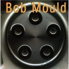 Bob Mould can do no wrong. This is my fave solo Bob Mould album.