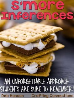 If you are teaching students about making inferences, try the s'more analogy. This blog post contains an inference anchor chart that explains the analogy.