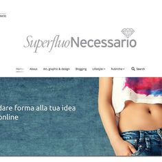 My blog /you can see My work  My passion  My ideas and a low of Interview . Many creatives are in superfluonecessario.it italian and not...
