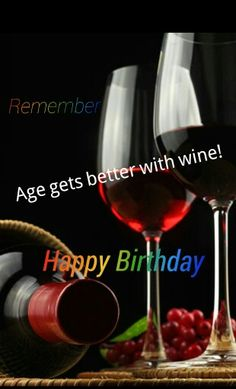 Age Gets Better With Wine Happy Birthday Best Wishes Baby
