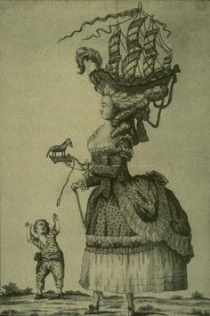 extravagant hairstyles and now showing off feet and ankles worn by Marie Antoinette, cartoonists make fun of her 18th Century Dress, 18th Century Costume, 18th Century Fashion, Caricature, Old Hairstyles, Beautiful Hairstyles, Boat Hair, Vintage Photos Women, Rococo Fashion