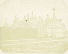 William Henry Fox Talbot | Le Chateau de Chambord, near Blois, in France, formerly a royal residence: now belongs to the Duke of Bordeaux, William Henry Fox Talbot, 1843 |