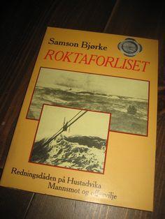 Bjørke: ROKTAFORLISET. Redningsdåden på Hustavika. 1988.