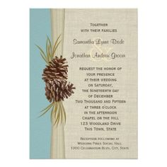 Pine Cones and Burlap Winter Blue Wedding Invite...could do with single color and hand drawn artwork.  Use different fonts from these....too many different ones used here.  Very pretty invitation for rustic winter wedding.