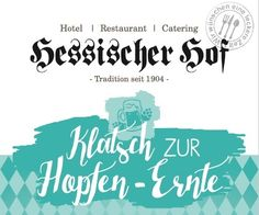 Hopfen-Ernte – Hotel Hessischer Hof