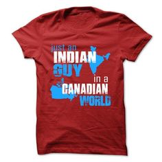 Just An Indian Guy In A Canadian World - #family shirt #maxi tee. BUY IT => https://www.sunfrog.com/No-Category/Just-An-Indian-Guy-In-A-Canadian-World.html?68278