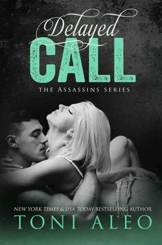 COVER REVEAL: Delayed Call (Assassins #10) by Toni Aleo~ https://fairestofall.wordpress.com/2017/02/07/cover-reveal-delayed-call-assassins-10-by-toni-aleo/