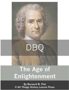 Document Based Question: The Age of Enlightenment - Common Core State Standards History Teachers, History Class, Art History, Ap European History, High School World History, Primary And Secondary Sources, Source Documents, Constructed Response, History Lesson Plans