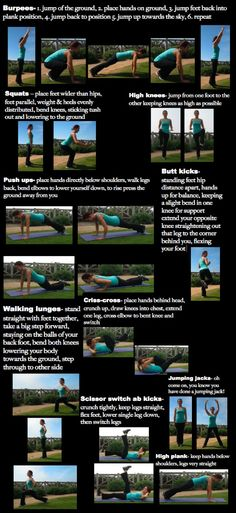 Below are ten moves. You will go through the entire series performing each move for 40 seconds, resting for the 20 seconds, then going to the next move. You will go through the entire series 3 times giving you a high intensity workout for 30 minutes.    1- Burpees  2- Squats  3- High Knees  4- Push-Ups  5- Butt Kicks  6- Walking Lunges  7- Jumping Jack's  8- Scissor Switch Kicks  9- Criss-cross (Bicycle Crunches)  10- Plank