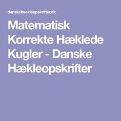 Matematisk Korrekte Hæklede Kugler - Danske Hækleopskrifter