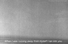 When i was running away from myself ~ #quote #story #inspiration