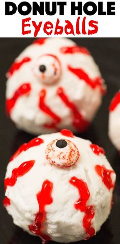 Donut hole eyeballs are the dessert your Halloween party needs! This recipe is easy and kid-friendly. #halloween