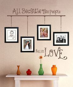 Take a look at this Brown 'All Because' Wall Decal Set by Sissy Little on #zulily today!