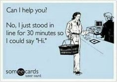 IT'S JUST AN 'ECARD' PEOPLE!! Laugh because you know it's funny :)