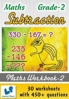 GRADE-2-MATH-SUBTRACTION-WORKBOOK-2 This workbook contains printable worksheets on Subtraction for Grade 2 students.  There are total 30 worksheets with 450+ questions.  Pattern of questions : Subtraction in Horizontal form with picture, Subjective Questions.    PRICE :- RS.149.00