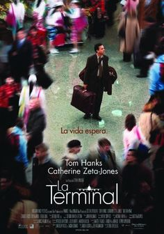 La Terminal. What can i say is one of my favourite films of all time!. Great Film.