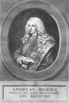 Andrea Memmo, Patriarch of the Memmo family during the 18th century. Andrea was the Venetian ambassador to Constantinople and was captured & tortured by the Turks in 1713. He ended his political career in Venice as Procuratore di San Marco, the 2nd most prestigious position in government after the supreme office of the doge. Doge Of Venice, The Turk, Future Career, Young Man, Venetian, 18th Century, Supreme, Community