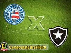 BotafogoDePrimeira: Bahia e Botafogo tentam engrenar no Campeonato Bra...
