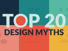 Top 20 Design Myths